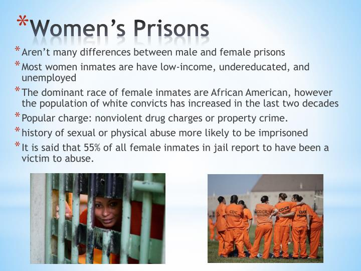 Aren't many differences between male and female prisons