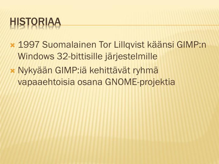 1997 Suomalainen Tor Lillqvist käänsi GIMP:n Windows 32-bittisille järjestelmille