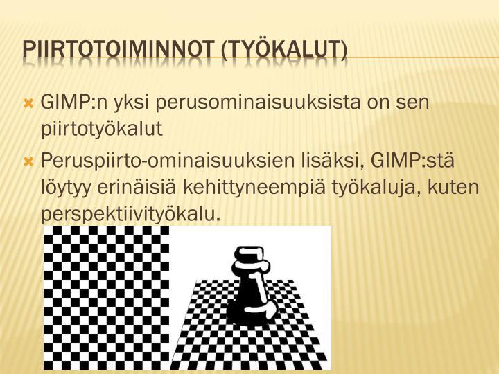 GIMP:n yksi perusominaisuuksista on sen piirtotyökalut