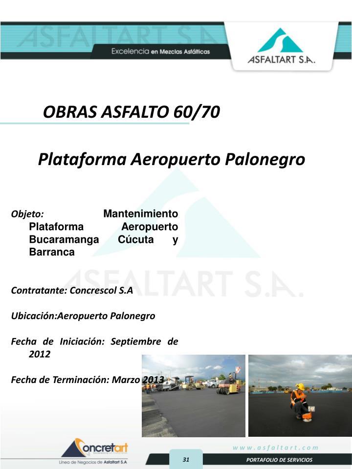 OBRAS ASFALTO 60/70