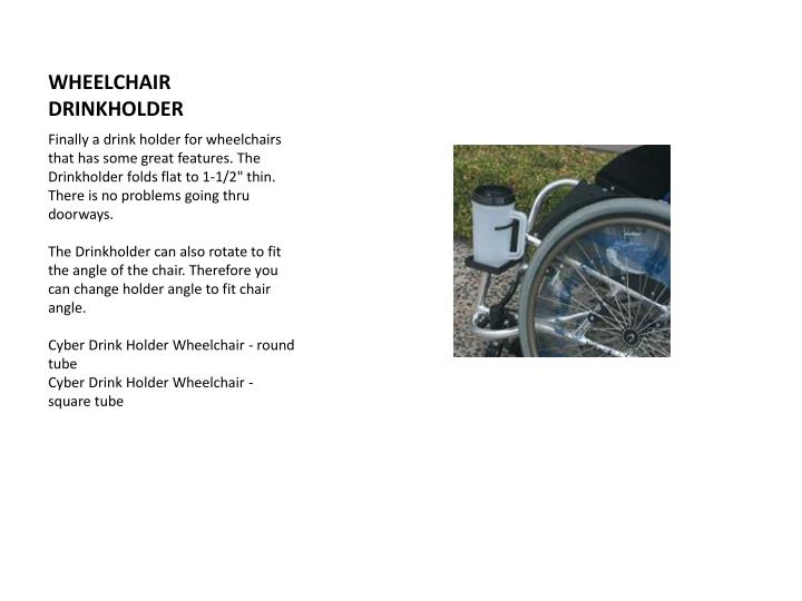 WHEELCHAIR DRINKHOLDER