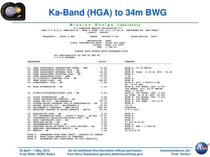 Ka-Band (HGA) to 34m BWG