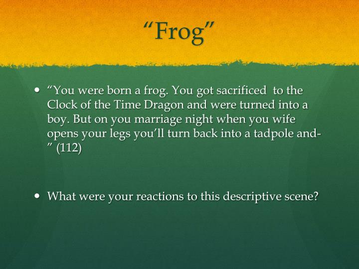 """Frog"""