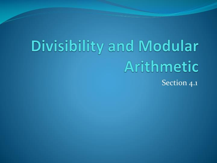 Divisibility and Modular Arithmetic