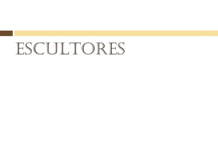 ESCULTORES