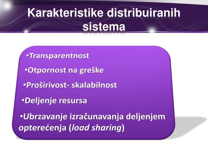 Karakteristike distribuiranih sistema