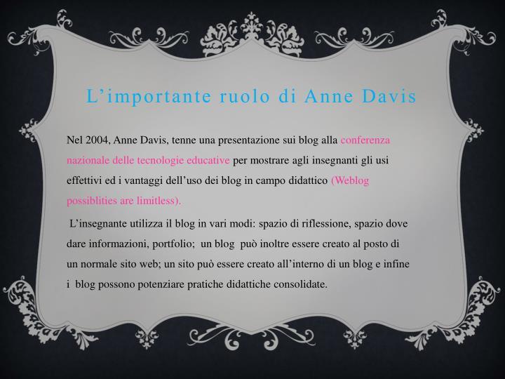 L'importante ruolo di Anne Davis