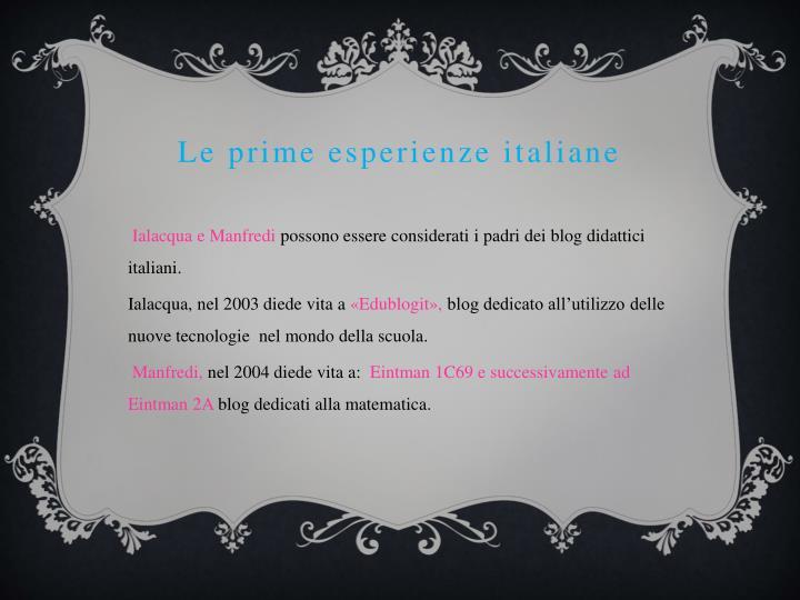 Le prime esperienze italiane