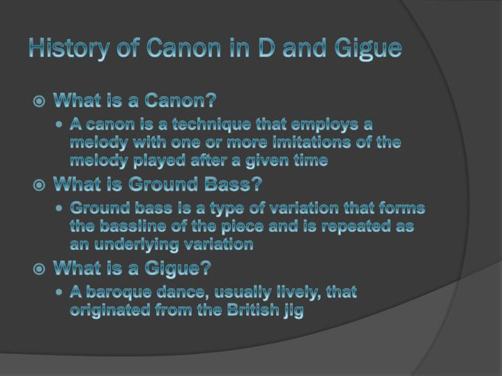 History of Canon in D and Gigue