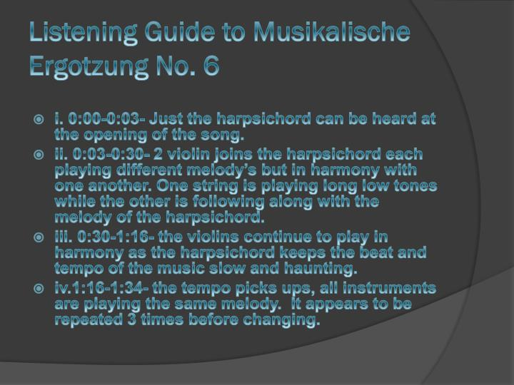 Listening Guide to Musikalische Ergotzung No. 6