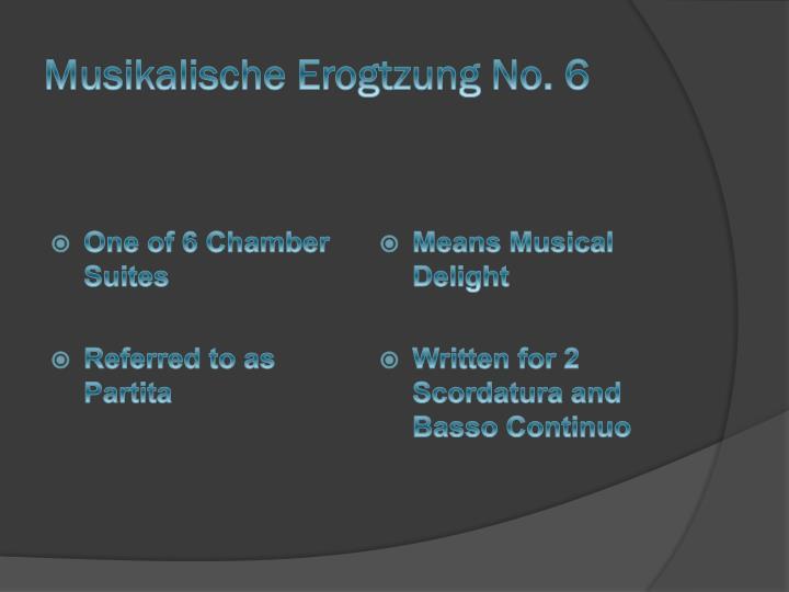 Musikalische Erogtzung No. 6