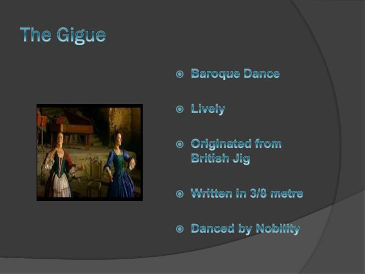 The Gigue