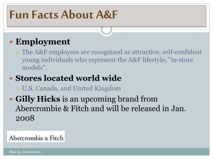 Fun Facts About A&F