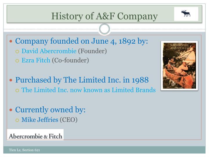 History of A&F Company