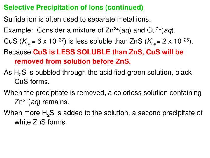 Selective Precipitation of Ions (continued)