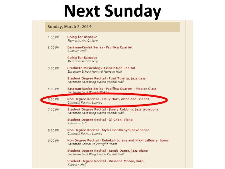 Next Sunday