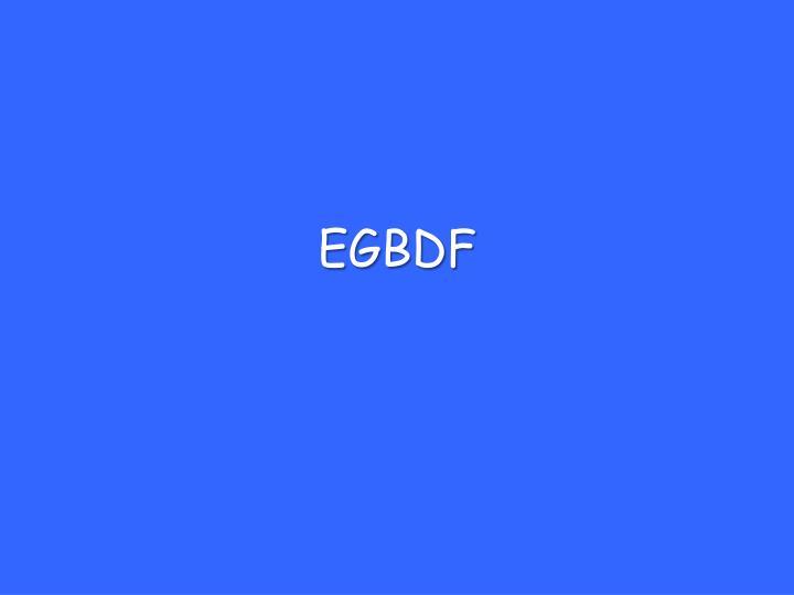 EGBDF