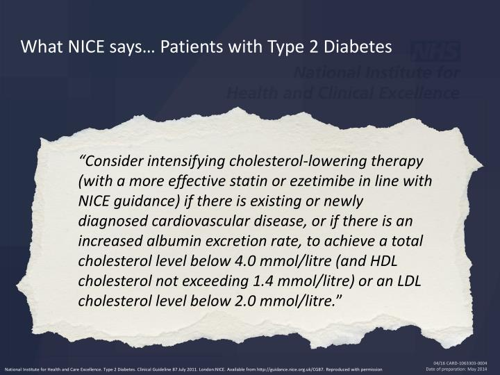 What NICE says… Patients with Type 2 Diabetes