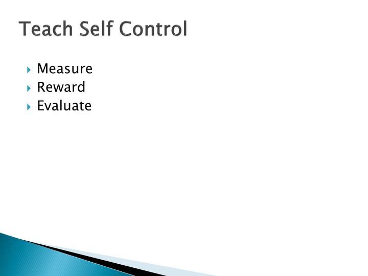 Teach Self Control
