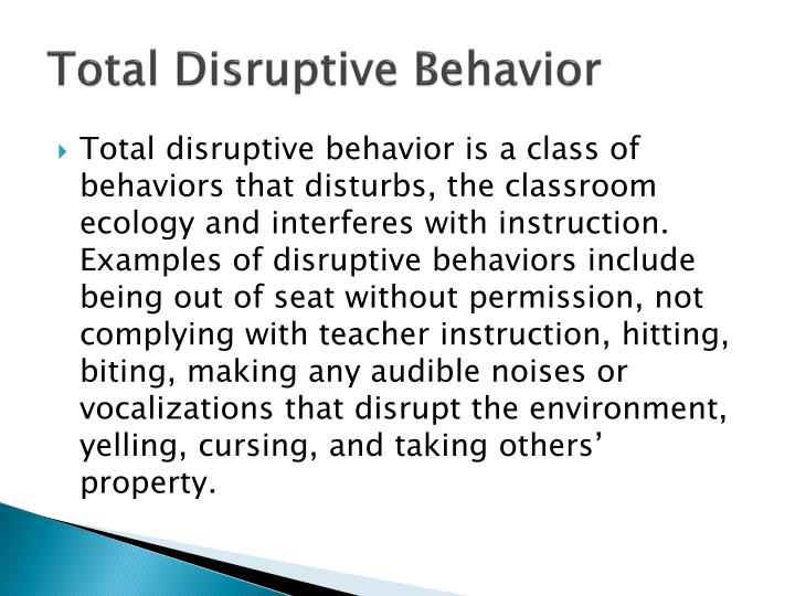 Total Disruptive Behavior