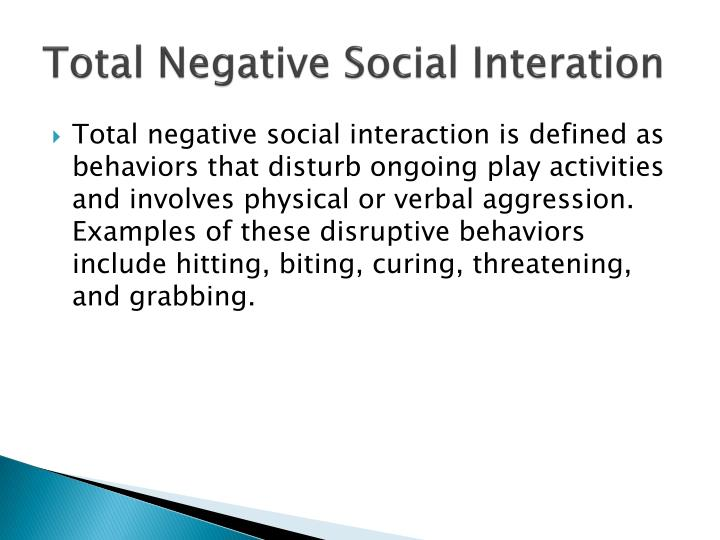 Total Negative Social Interation