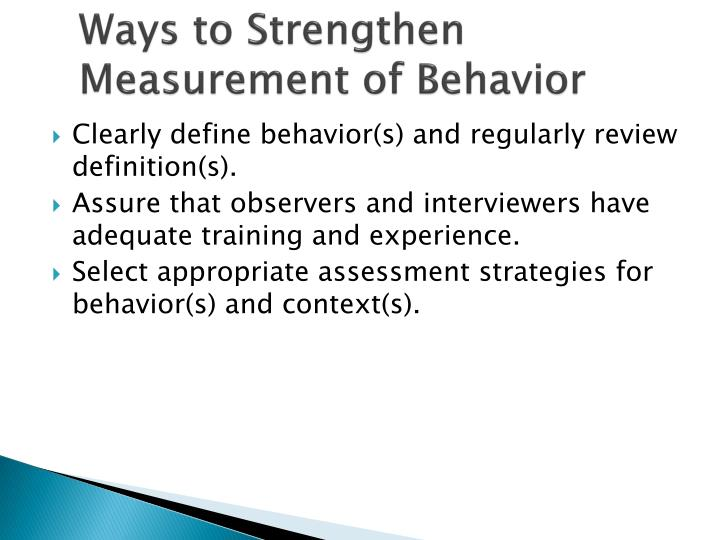 Ways to Strengthen Measurement of Behavior