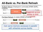 all bank vs per bank refresh