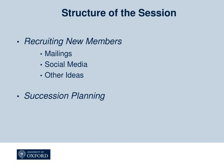 Structure of the session