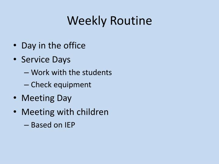 Weekly Routine