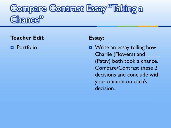 """Compare Contrast Essay """"Taking a Chance"""""""