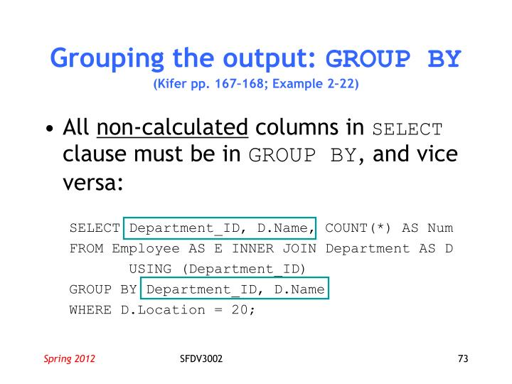 Grouping the output: