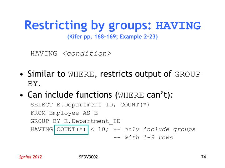 Restricting by groups: