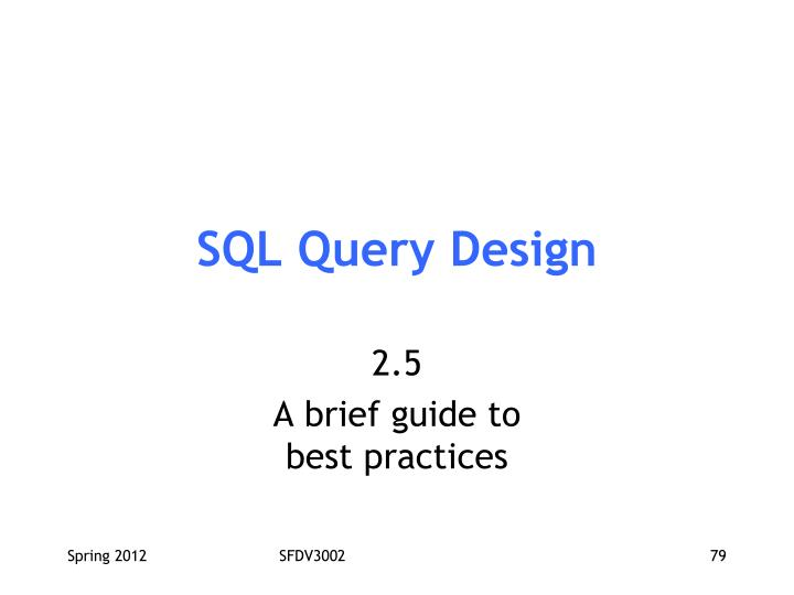 SQL Query Design