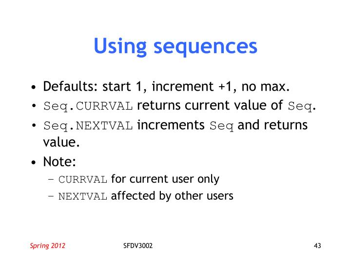 Using sequences