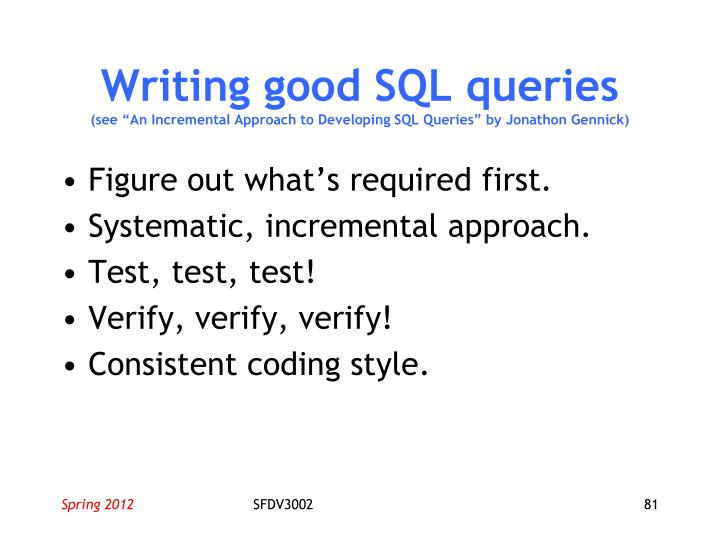 Writing good SQL queries
