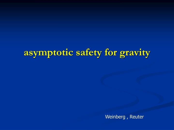 asymptotic safety for gravity