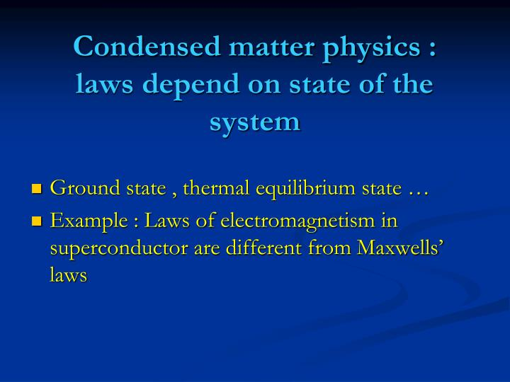Condensed matter physics :