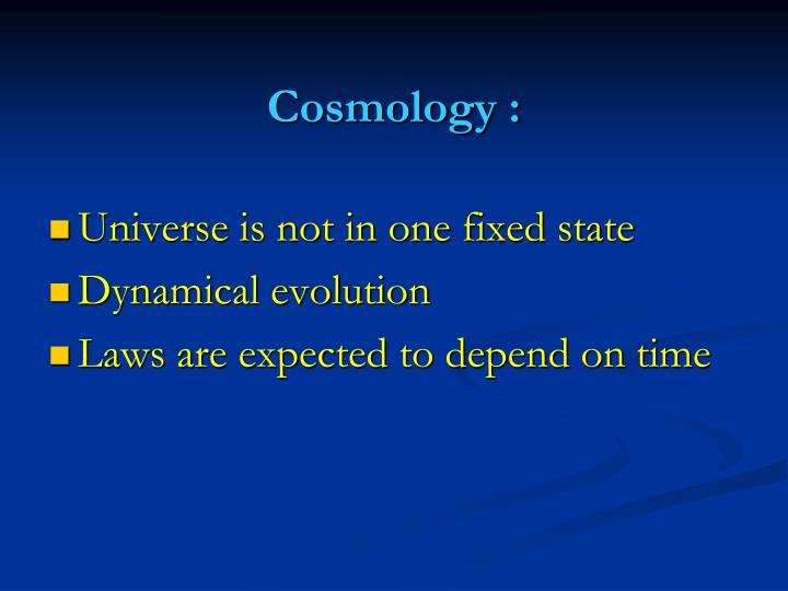 Cosmology :