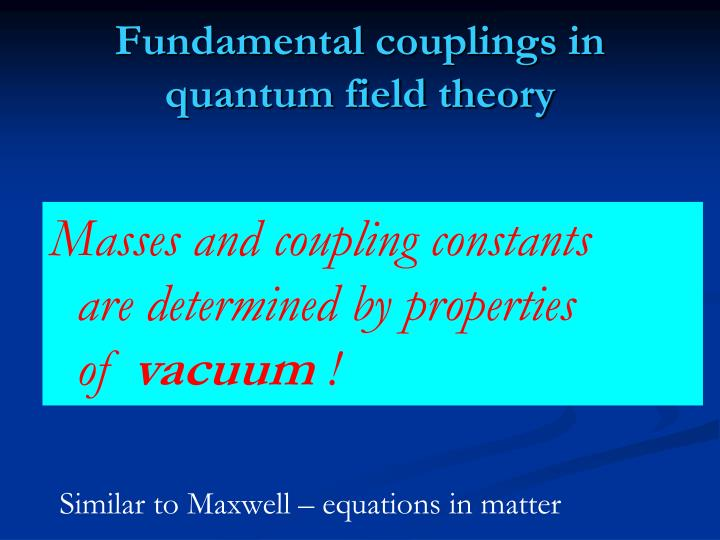Fundamental couplings in quantum field theory