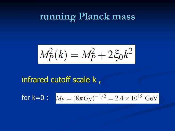 running Planck mass