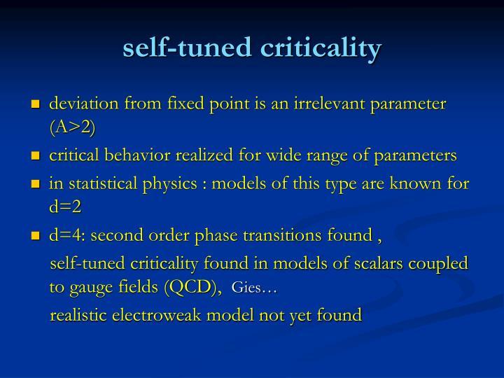 self-tuned criticality