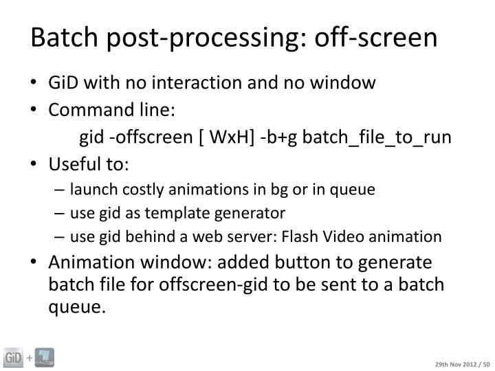 Batch post-processing: off-screen