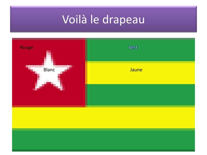 Voilà le drapeau