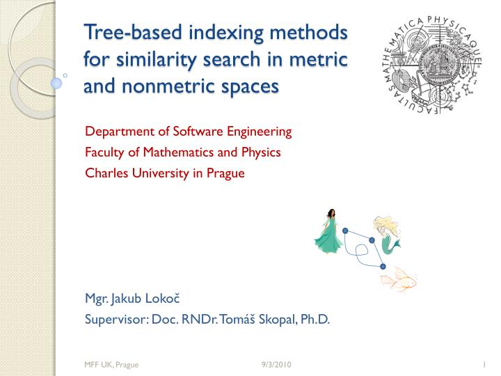 Tree-based indexing methods for similarity search in metric and