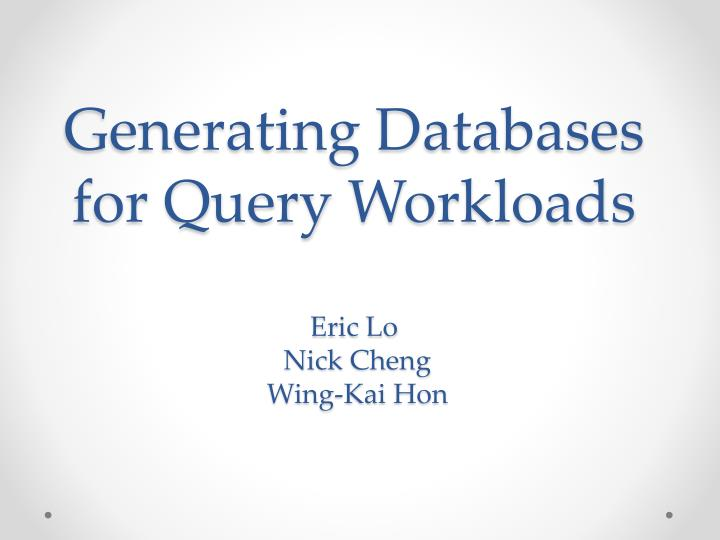 Generating Databases for Query