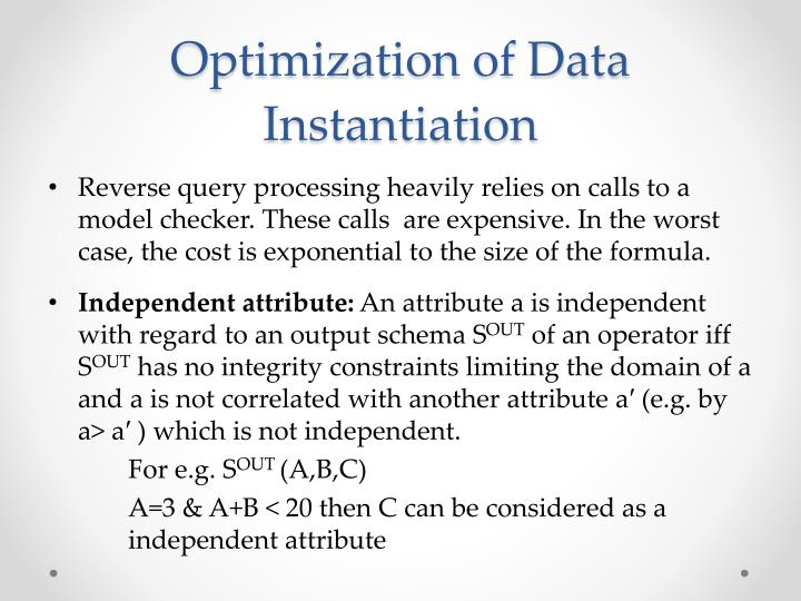 Optimization of Data Instantiation