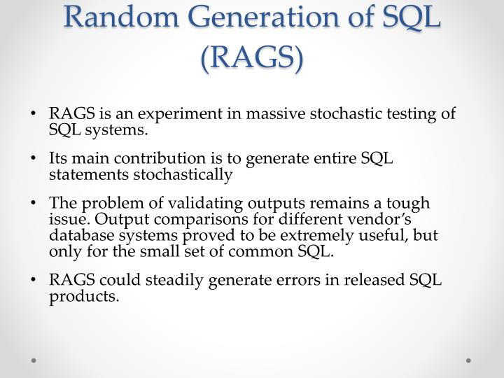 Random Generation of SQL (RAGS)