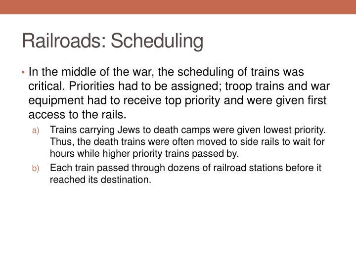 Railroads: Scheduling