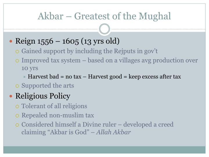 Akbar – Greatest of the Mughal