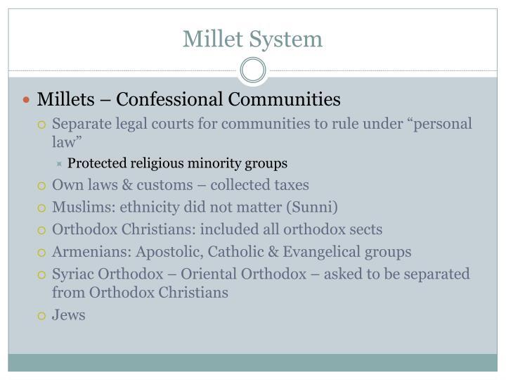 Millet System